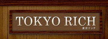 TOKYO RICH